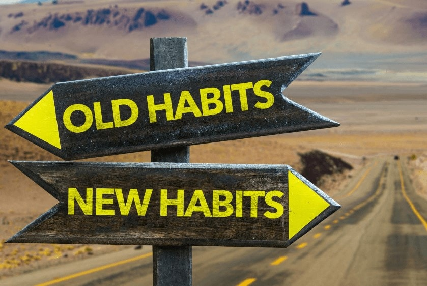 Old Habits new Habits signs